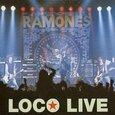 RAMONES - LOCO LIVE (Compact Disc)