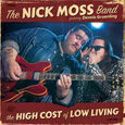 MOSS, NICK - HIGH COST OF LOW LIVING (Compact Disc)