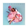 CHLOE FLOWER - CHLOE FLOWER (Compact Disc)