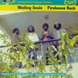 WAILING SOULS - FIREHOUSE ROCK (Compact Disc)