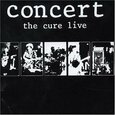 CURE - CONCERT THE CURE LIVE (Compact Disc)