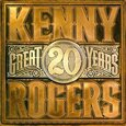 ROGERS, KENNY - 20 GREAT YEARS (Compact Disc)