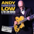 FAIRWEATHER, ANDY LOW - LIVE LOCKDOWN (Compact Disc)