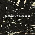 LANOIS, DANIEL - GOODBYE TO LANGUAGE (Compact Disc)