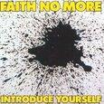 FAITH NO MORE - INTRODUCE YOURSELF (Compact Disc)