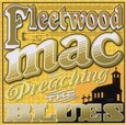 FLEETWOOD MAC - PREACHING THE BLUES (Compact Disc)