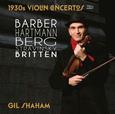 SHAHAM, GIL - 1930S VIOLIN CONCERTOS 1 (Compact Disc)