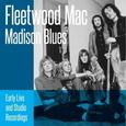 FLEETWOOD MAC - MADISON BLUES (Compact Disc)
