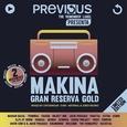 VARIOUS ARTISTS - MAKINA GRAN RESERVA GOLD