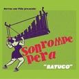 SON ROMPE PERA - BATUCO (Disco Vinilo LP)