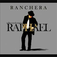 RAPHAEL - TE LLEVO EN EL CORAZON RANCHERA (Compact Disc)
