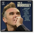 MORRISSEY - THIS IS MORRISSEY (Compact Disc)
