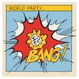 WORLD PARTY - BANG! -HQ- (Disco Vinilo LP)