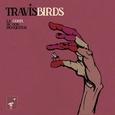TRAVIS BIRDS - COSTA DE LOS MOSQUITOS