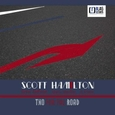 HAMILTON, SCOTT - TWO FOR THE ROAD (Compact Disc)