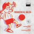 VARIOUS ARTISTS - PATADITAS AL BALON (Disco Vinilo  7')