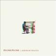 FRAITES, JEREMIAH - PIANO PIANO (Disco Vinilo LP)