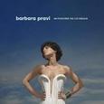 PRAVI, BARBARA - ON N'ENFERME PAS LES OISEAUX (Compact Disc)