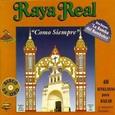 RAYA REAL - COMO SIEMPRE (Compact Disc)