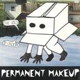 PERMANENT MAKEUP - VOID...IT CREEPS (Compact Disc)