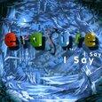 ERASURE - I SAY I SAY I SAY (Compact Disc)