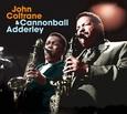 COLTRANE, JOHN - JOHN COLTRANE & CANNONBALL ADDERLEY -LTD- (Compact Disc)
