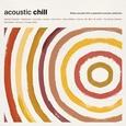 VARIOUS ARTISTS - ACOUSTIC CHILL (Disco Vinilo LP)