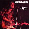 GALLAGHER, RORY - LIVE IN EUROPE (Compact Disc)