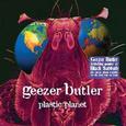 BUTLER, GEEZER - PLASTIC PLANET (Compact Disc)