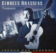 BRASSENS, GEORGES - TOUJOURS (Compact Disc)