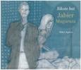 MUGURUZA, JABIER - BIKOTE BAT (Compact Disc)