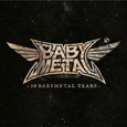 BABYMETAL - 10 BABYMETAL YEARS -DIGI- (Compact Disc)