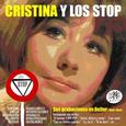 CRISTINA Y LOS STOP - SUS GRABACIONES EN BELTER 1966-1969 (Compact Disc)