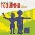 TOQUINHO - HERDEIROS DO FUTURO (Compact Disc)