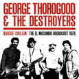 THOROGOOD, GEORGE - BOOGIE CHILLIN' - CANADA 1978 (Disco Vinilo LP)