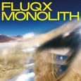 FLUQX - MONOLITH (Disco Vinilo LP)