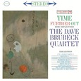 BRUBECK, DAVE - TIME FURTHER OUT