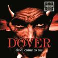 DOVER - DEVIL CAME TO ME (Disco Vinilo LP)