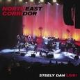 STEELY DAN - NORTHEAST CORRIDOR: LIVE -HQ- (Disco Vinilo LP)