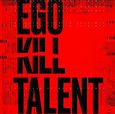 EGO KILL TALENT - DANCE BETWEEN EXTREMES (Disco Vinilo LP)