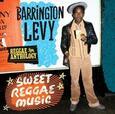 LEVY, BARRINGTON - SWEET REGGAE MUSIC