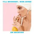 BRONNER, TILL - ON VACATION (Disco Vinilo LP)