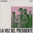 VIVA SUECIA - LA VOZ DEL PRESIDENTE (Disco Vinilo  7')