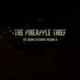 PINEAPPLE THIEF - SOORD SESSIONS VOLUME 4 (Disco Vinilo LP)