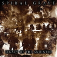 SPIRAL GRAVE - LEGACY OF THE ANOINTED (Compact Disc)