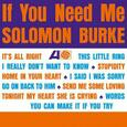 BURKE, SOLOMON - IF YOU NEED ME -HQ- (Disco Vinilo LP)