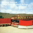 TEENAGE FANCLUB - SONGS FROM NORTHERN BRITAIN (Disco Vinilo LP)