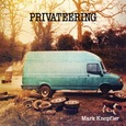 KNOPFLER, MARK - PRIVATEERING (Compact Disc)