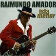 AMADOR, RAIMUNDO - ISLA MENOR (Compact Disc)