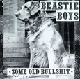 BEASTIE BOYS - SOME OLD BULLSHIT -LTD- (Disco Vinilo LP)